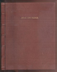 Five on Paper- A Collection of Five Essays on Papermaking, Books and Relevant Matters.