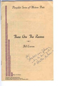 These Are the Ravens By Bill Everson. (Signed twice).
